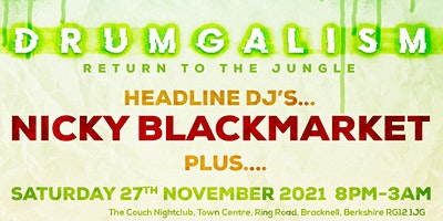 Drumgalism – Return to the Jungle with headliner DJ Nicky Blackmarket