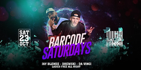 Barcode Saturdays |  Night Party Continues tickets
