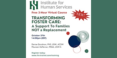 Transforming Foster Care: A Support to Families NOT a Replacement tickets