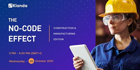 The No-code effect: Construction & Manufacturing edition tickets