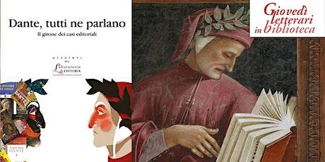 Dante pop-Giovedì letterari in biblioteca biglietti