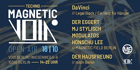 Magnetic Void Open Air / Sa, 16.10.2021 / Techno Tickets