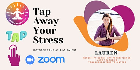 Tap  Away Your Stress with Energy Mindshift Coach Lauren Fonvielle tickets