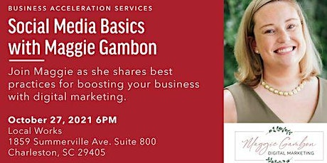 Business Acceleration Services: Social Media Basics with Maggie Gambon tickets
