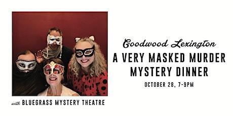 A Very Masked Murder Mystery Dinner tickets