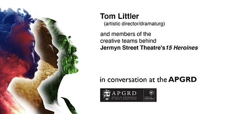 Tom Littler and Jermyn Street Theatre creatives in-conversation tickets