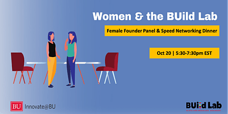 Women & the BUild Lab: Female Founder Panel & Speed Networking tickets