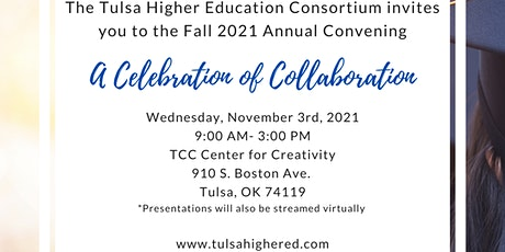 Tulsa Higher Education Consortium Convening: A Celebration of Collaboration tickets
