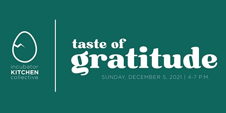 A Taste of Gratitude. Dinner and Drinks by the bite tickets