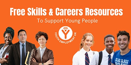 Free Skills and Careers Resources to Support Young People tickets
