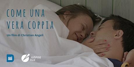 """Presentazione del film """"Come una vera coppia""""  Regia di  Christian Angeli biglietti"""