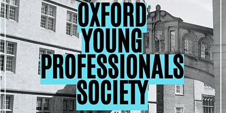 Oxford Young Professionals Society - New Starters Event tickets