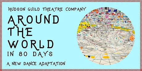 Around The World In 80 Days - A New Dance Adaptation tickets