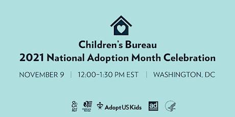 2021 National Adoption Month Celebration tickets