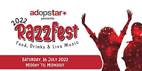 Adopstar presents Razzfest 2022 tickets