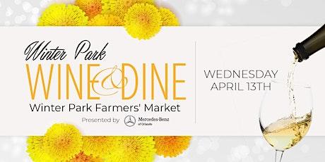 "Wine & Dine - Winter Park -  A ""10-Year"" Celebration - Spring Edition tickets"