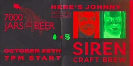 HERE'S JOHNNY! - Siren Craft Brew Halloween Tap Takeover and Beer Drop tickets