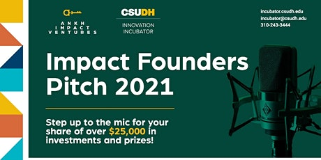 CSUDH Impact Founder Pitch 2021 tickets