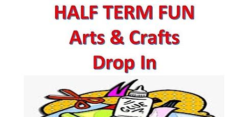 Half Term Fun - ART & CRAFTS DROP IN tickets