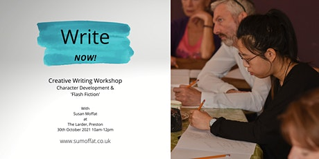 Write Now! Creative Writing Workshop. Character Development & Flash Fiction tickets
