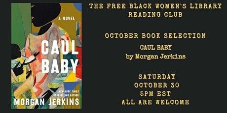 TFBWL Reading Club - CAUL BABY by Morgan Jerkins billets