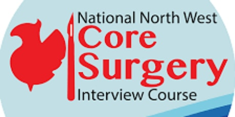 9th National North West Core Surgery Interview Course tickets