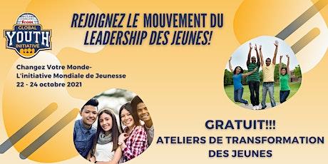 Changez Votre Monde Initiative Mondiale de la Jeunesse 22 - 24 octobre 2021 billets