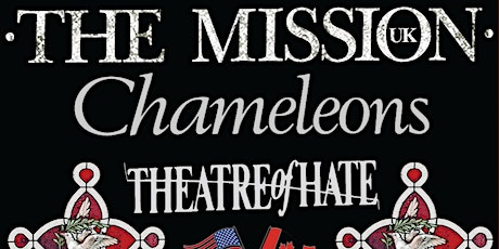 The Mission (UK) with Chameleons and Theatre of Hate: Deja Vu Tour 2022 tickets