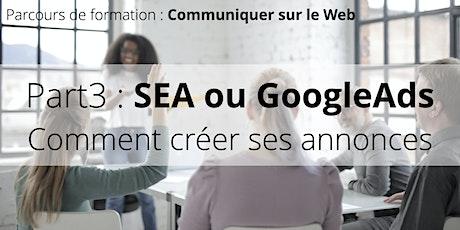 Parcours de formation : Bien communiquer sur le Web • Part3 : Google Ads billets