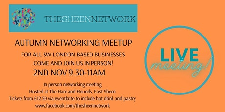 The Sheen Network: Autumn Networking Morning tickets