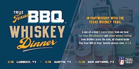 True Texas BBQ Whiskey Dinner   San Antonio tickets