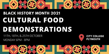BLACK HISTORY MONTH PLYMOUTH: Food Demonstrations tickets