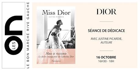Les ON: Séance de dédicace de Justine Picardie pour Miss Dior billets