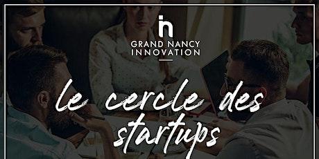 Le cercle des startups - 8  ème édition billets