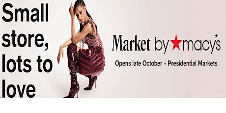 Market by Macy's Grand Opening tickets