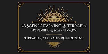 2B Scene's Night at Terrapin tickets