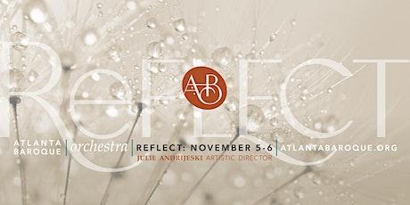 Atlanta Baroque Orchestra Concert: REFLECT tickets