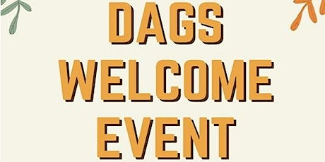 DAGS Welcome Event tickets