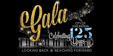 City of Waukesha 125th Anniversary Gala tickets