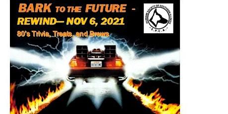 Bark to the Future Rewind tickets