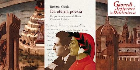 Un poeta da Novara all'Inferno-Giovedì letterari in biblioteca biglietti
