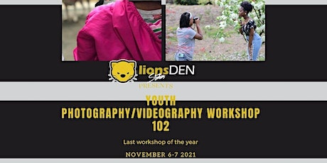 Photography/Videography 102 tickets