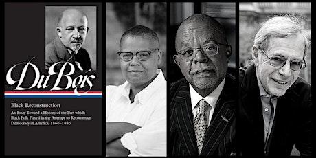 Between the Lines: W.E.B. Du Bois: Black Reconstruction tickets