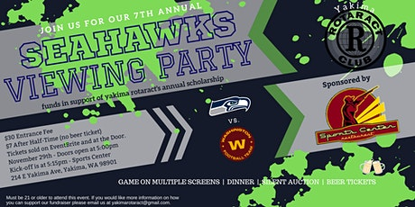 Yakima Rotaract's 7th Annual Seahawks Viewing Party tickets