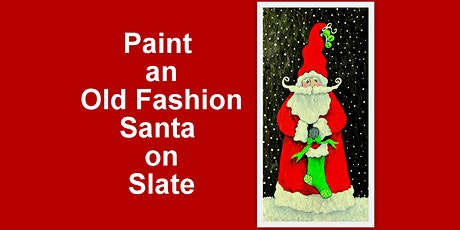 Paint  Santa on a100 yr old Slate Shingle at the  Butchers Table in Berlin tickets