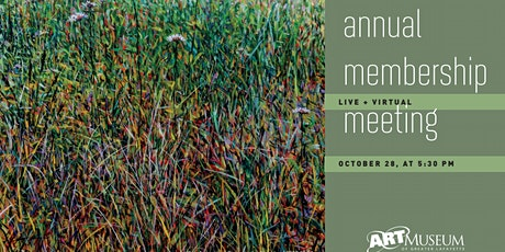 Art Museum of Greater Lafayette's Annual Member's Meeting tickets