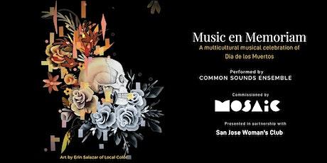 Music en Memoriam - A Multicultural Celebration of Dia De Los Muertos tickets