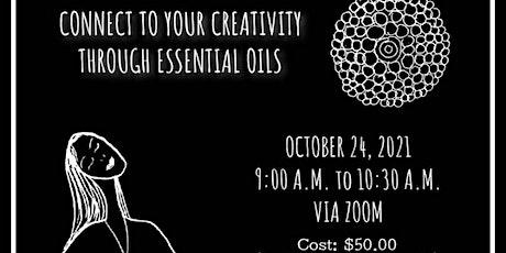 Connect to Your Creativity Through Essential Oils biglietti