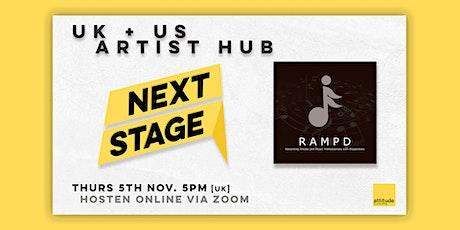 Next Stage (UK) + RAMPD (US) // Artist Hub tickets