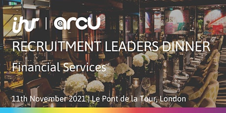 Recruitment Leaders Dinner: Financial Services tickets